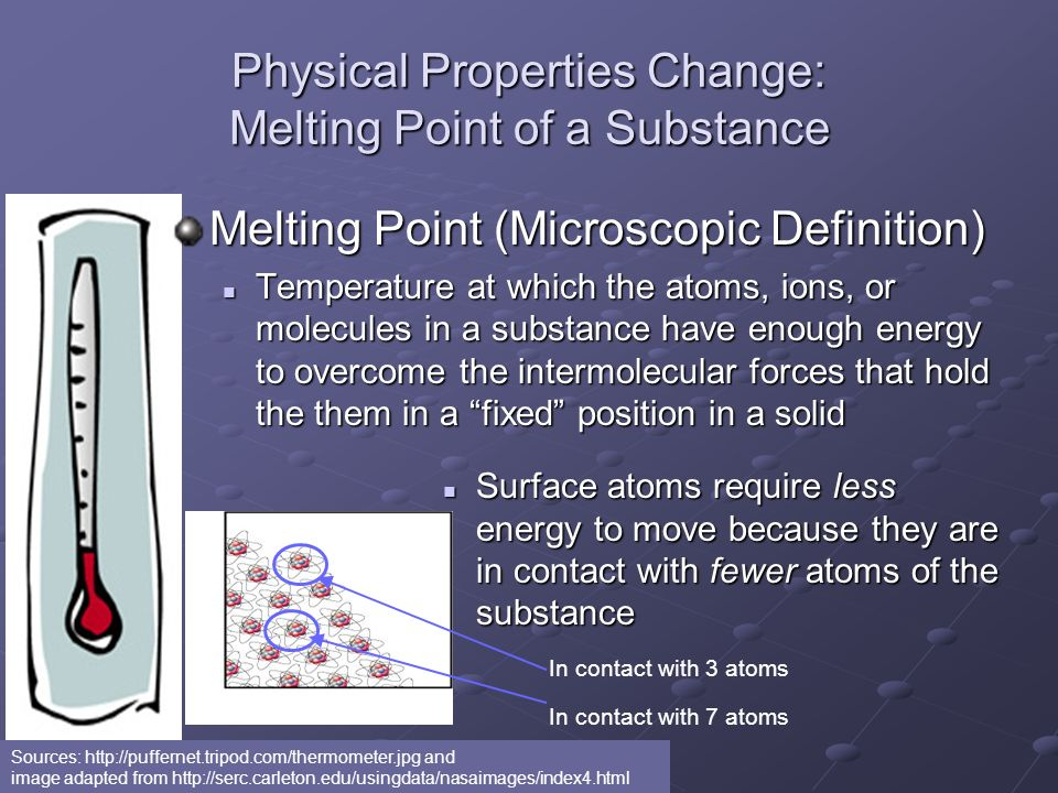 Physical Properties Change: Melting Point of a Substance
