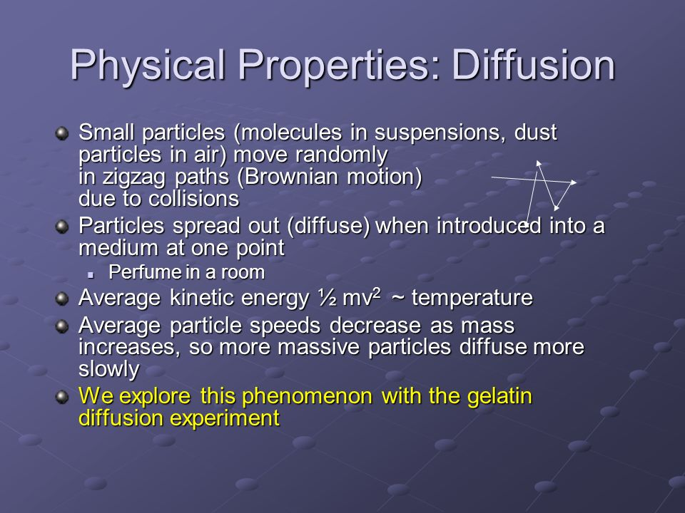 Physical Properties: Diffusion