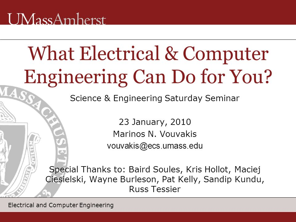 What Electrical & Computer Engineering Can Do for You