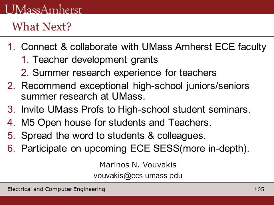What Next Connect & collaborate with UMass Amherst ECE faculty