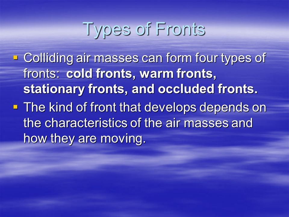Chapter 13 Section 3 Air Masses and Fronts. - ppt video online ...
