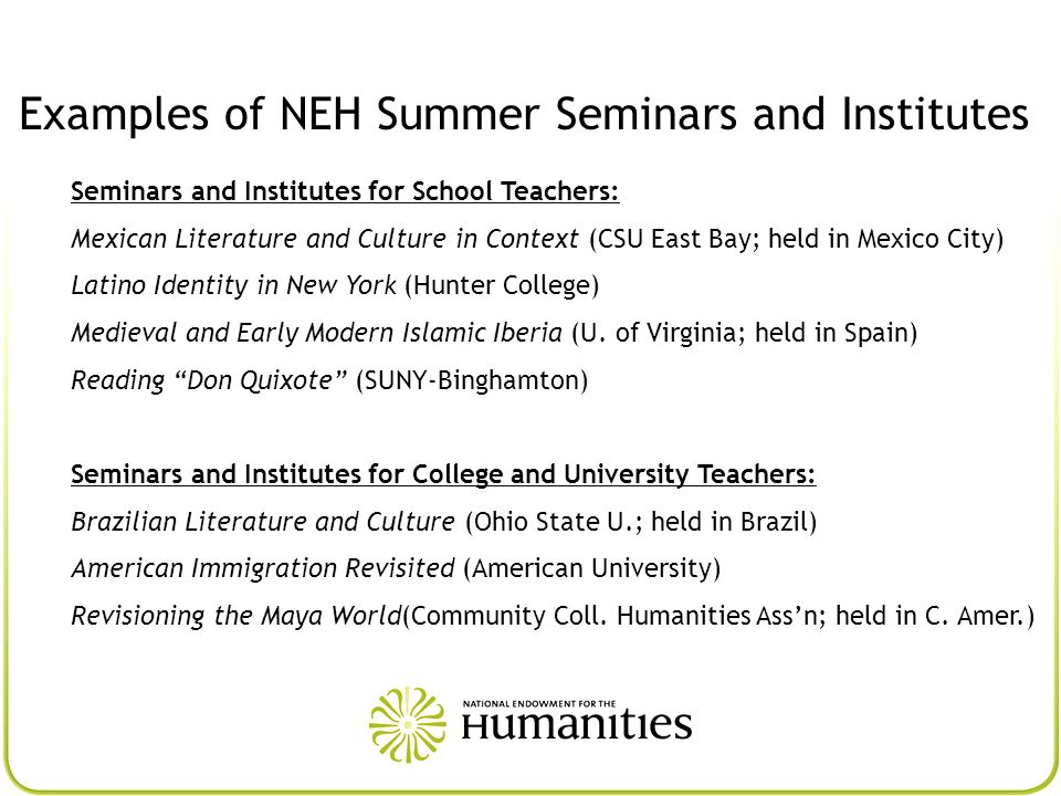 Examples of NEH Summer Seminars and Institutes