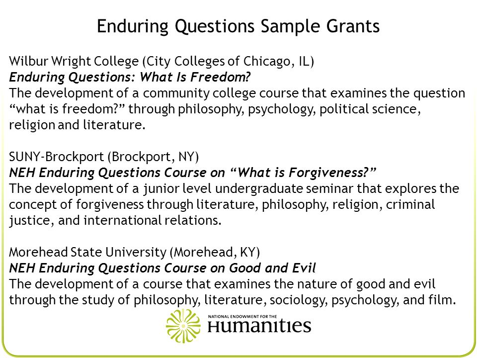 Enduring Questions Sample Grants