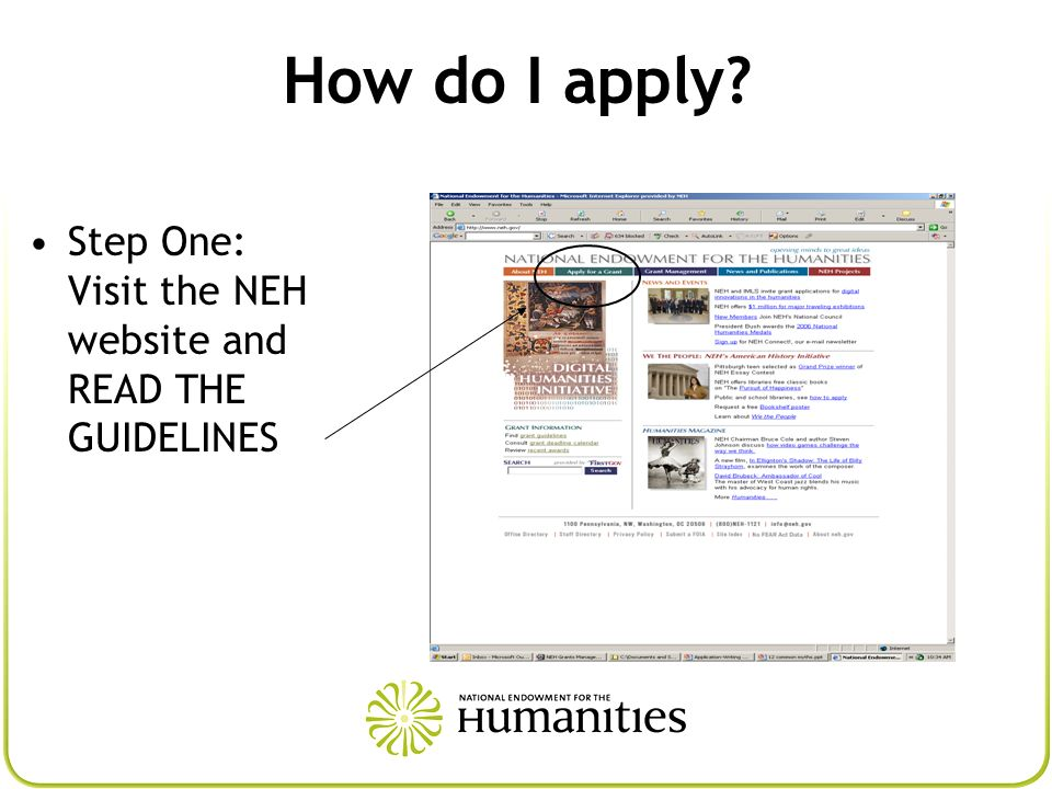 How do I apply Step One: Visit the NEH website and READ THE GUIDELINES