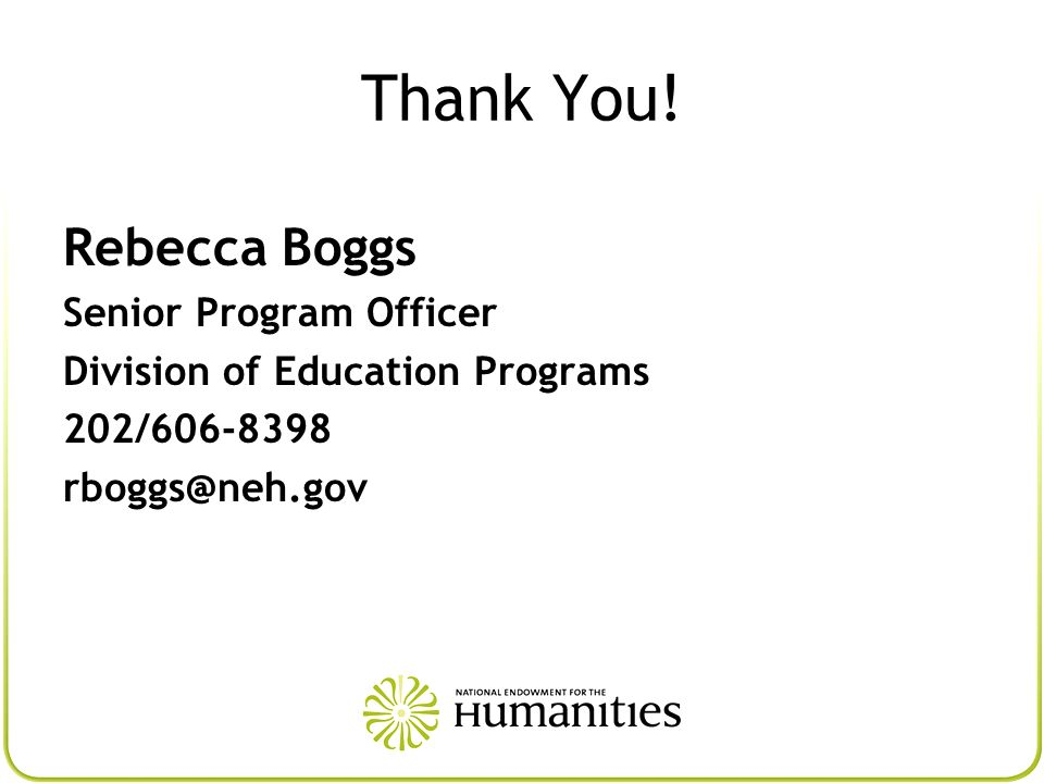 Thank You! Rebecca Boggs Senior Program Officer