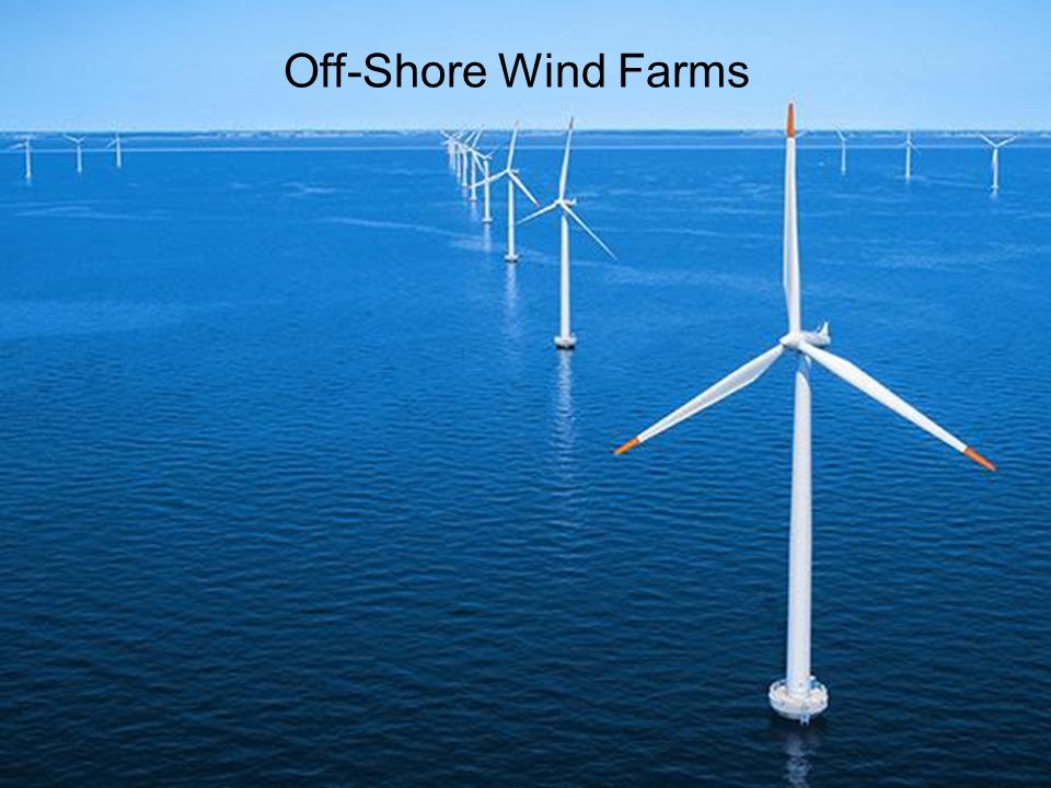 Off-Shore Wind Farms