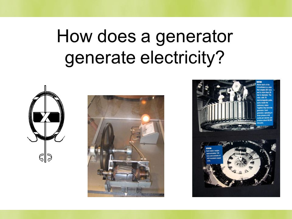 How does a generator generate electricity