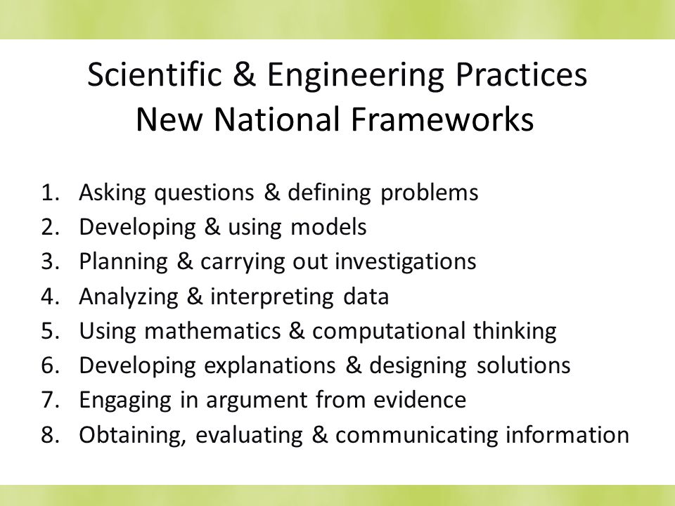 Scientific & Engineering Practices New National Frameworks