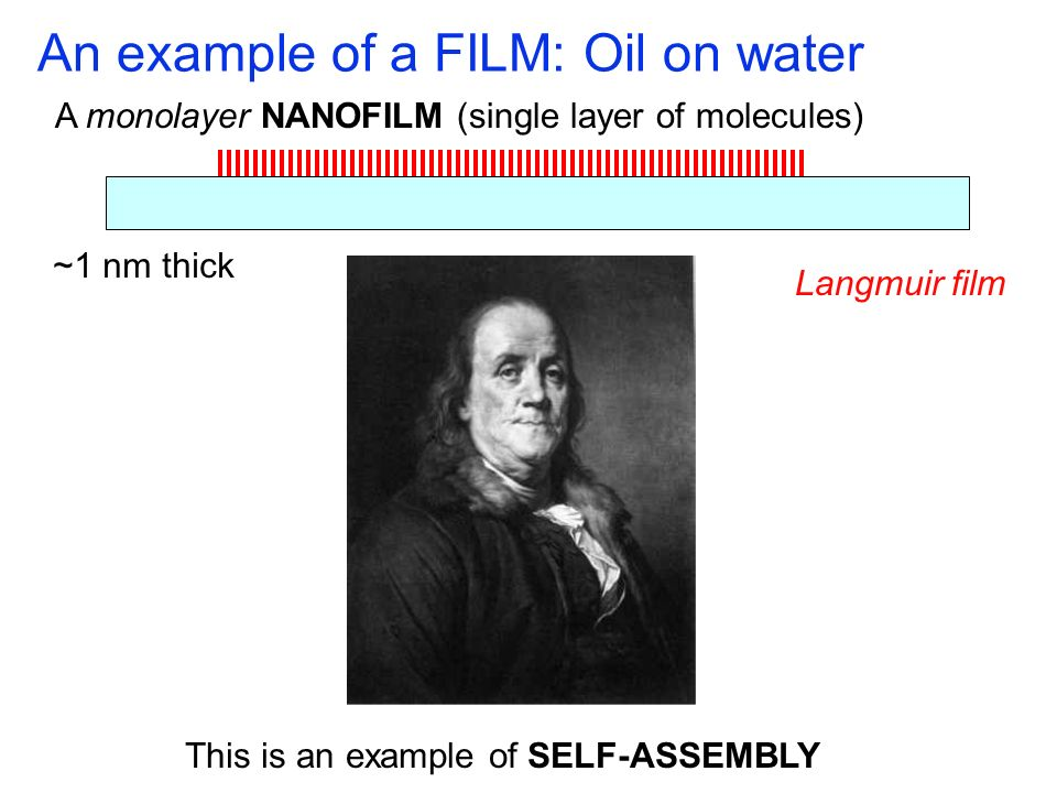 An example of a FILM: Oil on water