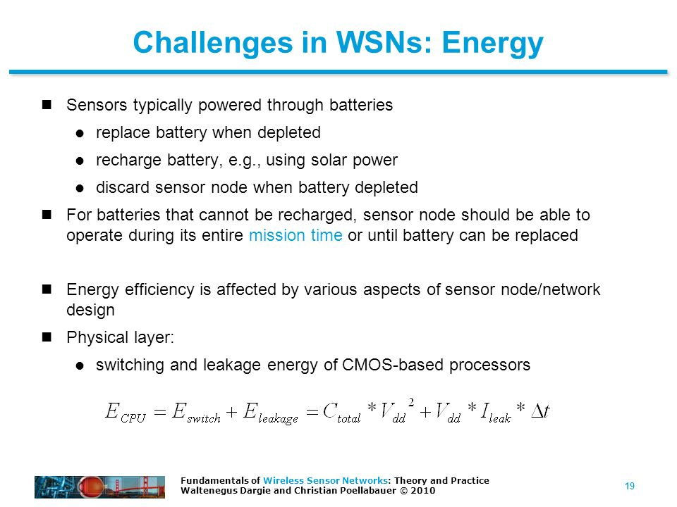 Challenges in WSNs: Energy