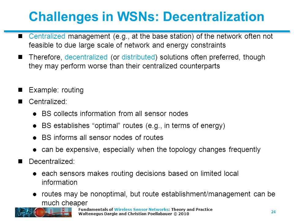 Challenges in WSNs: Decentralization