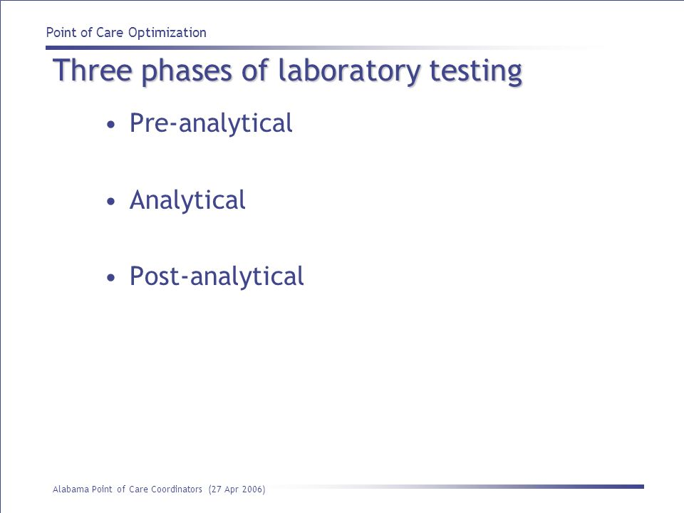 Three phases of laboratory testing