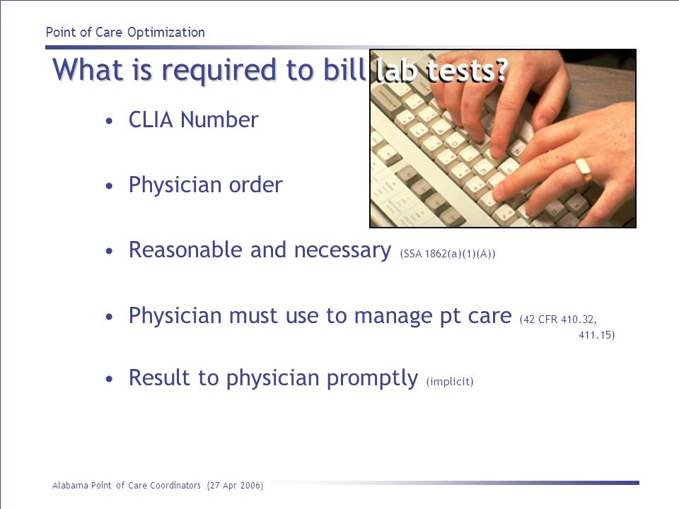 What is required to bill lab tests