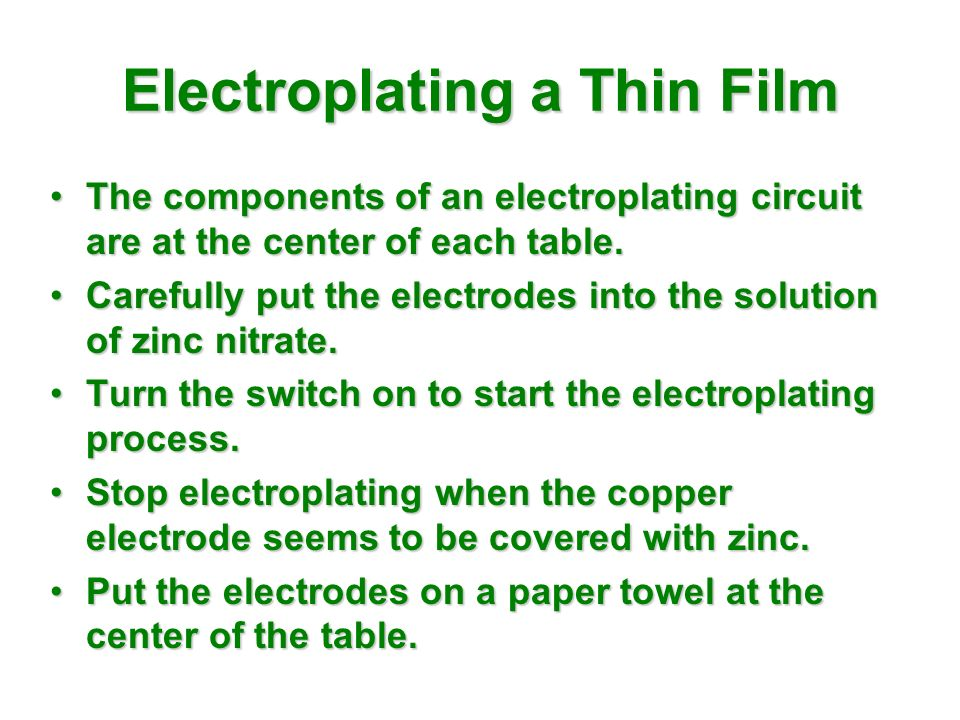 Electroplating a Thin Film