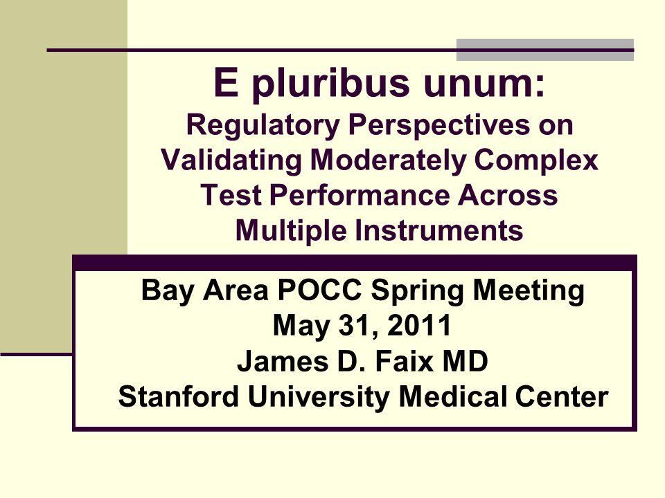 Bay Area POCC Spring Meeting Stanford University Medical Center