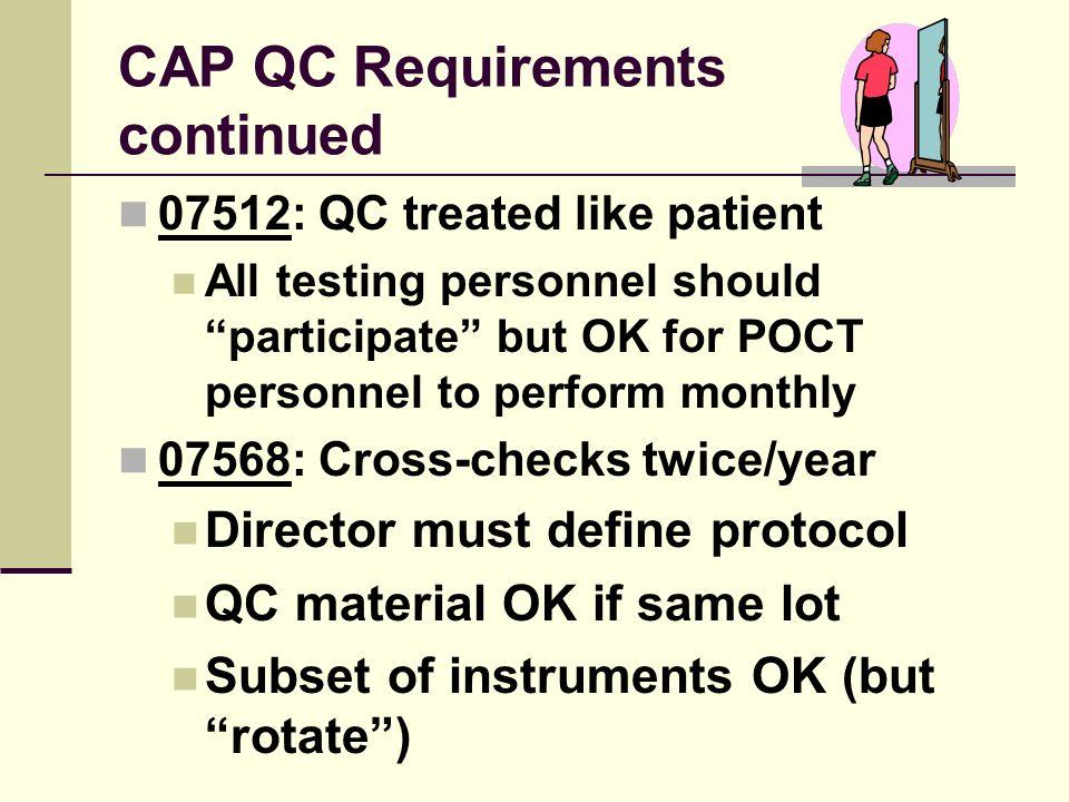 CAP QC Requirements continued