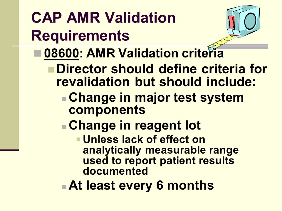 CAP AMR Validation Requirements
