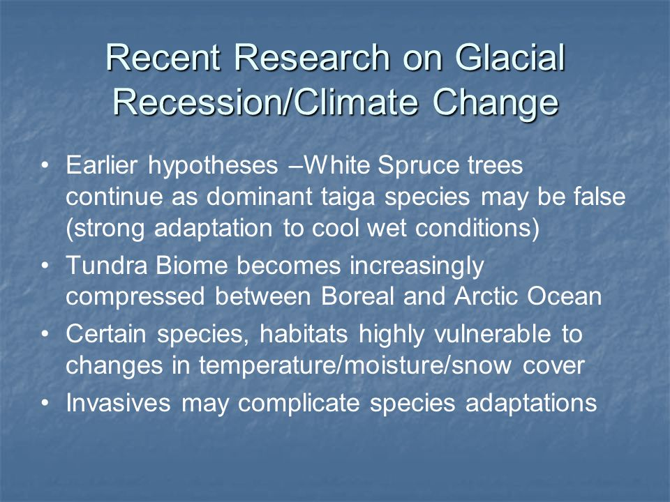 Recent Research on Glacial Recession/Climate Change