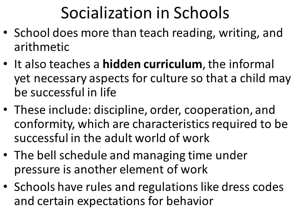 school socialization agent Schools are major contexts for gender socialization, in part because children spend large amounts of time engaged with peers in such settings.