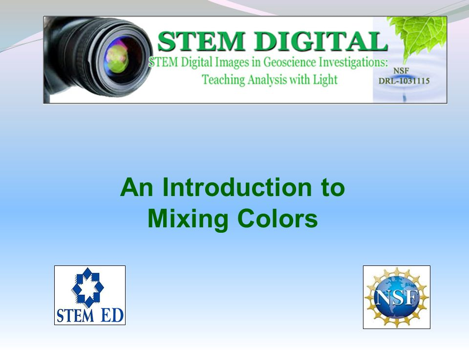 An Introduction to Mixing Colors
