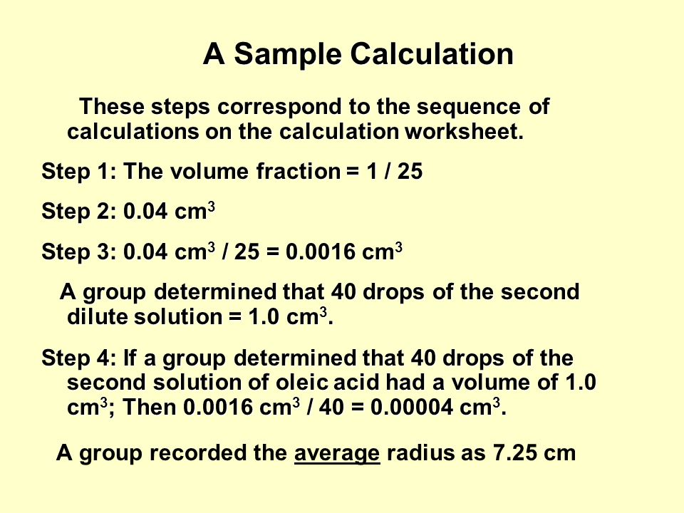 A Sample Calculation A group recorded the average radius as 7.25 cm
