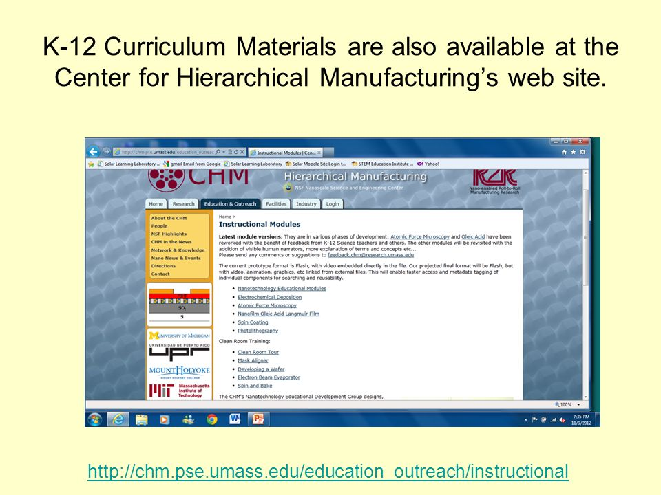 K-12 Curriculum Materials are also available at the Center for Hierarchical Manufacturing's web site.
