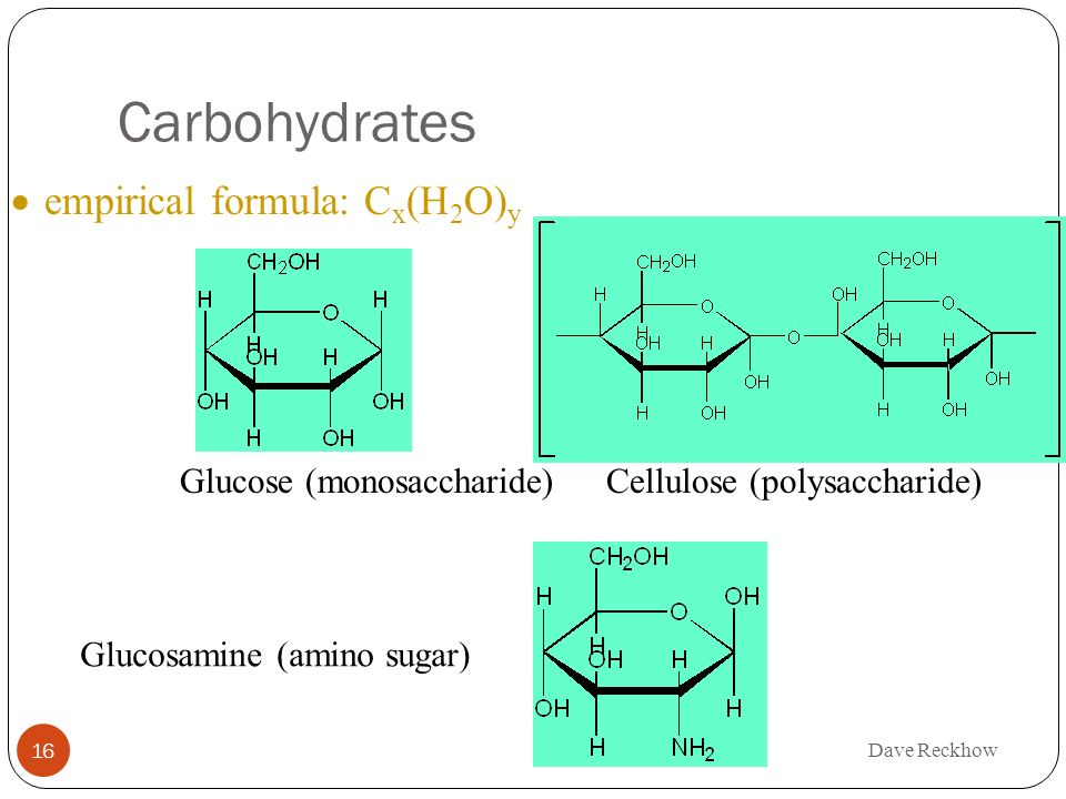 Carbohydrates empirical formula: Cx(H2O)y
