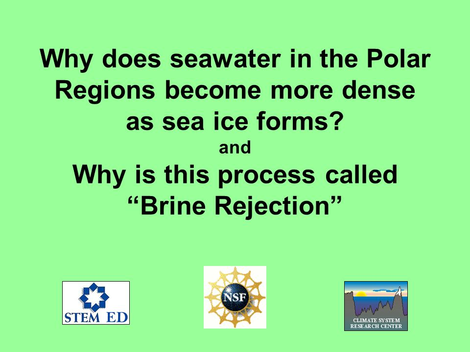 Why does seawater in the Polar Regions become more dense as sea ice forms.