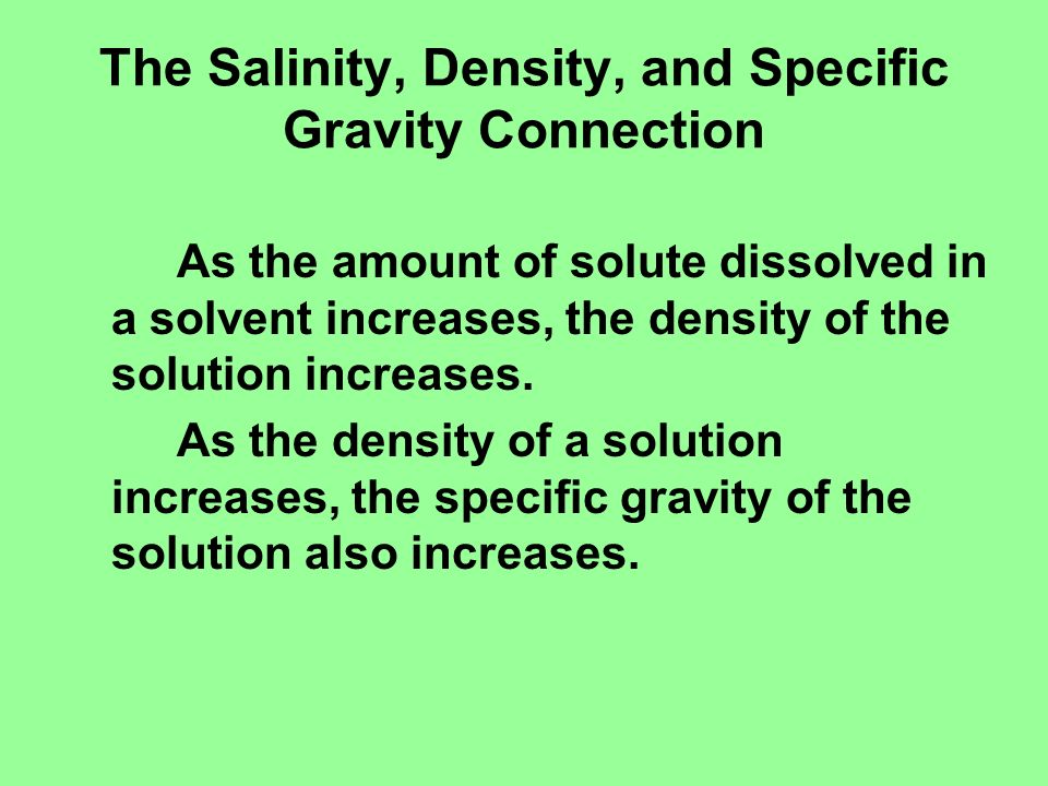 The Salinity, Density, and Specific Gravity Connection