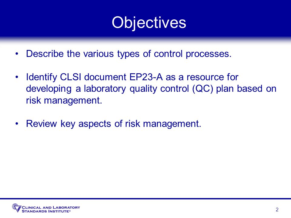 Objectives Describe the various types of control processes.