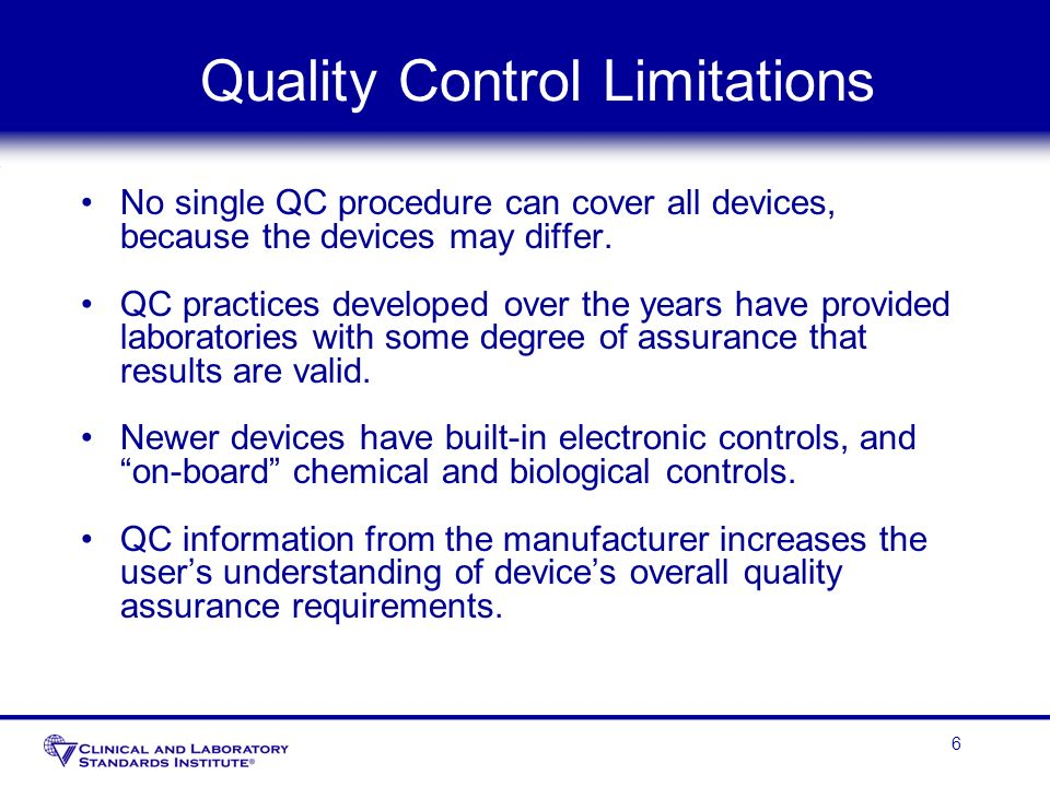 Quality Control Limitations