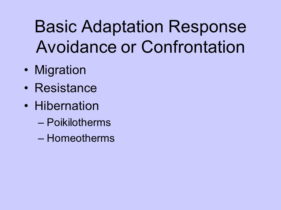Basic Adaptation Response Avoidance or Confrontation