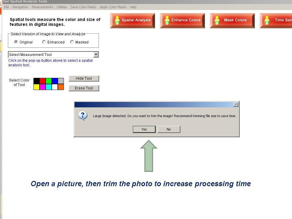 Open a picture, then trim the photo to increase processing time