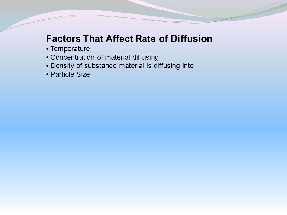 Factors That Affect Rate of Diffusion