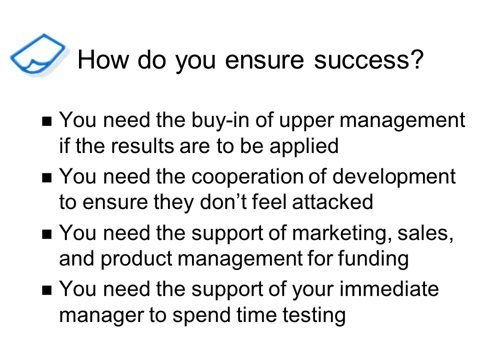 How do you ensure success