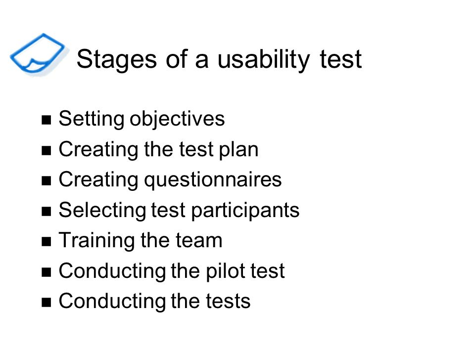 Stages of a usability test