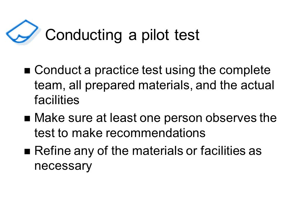 Conducting a pilot test