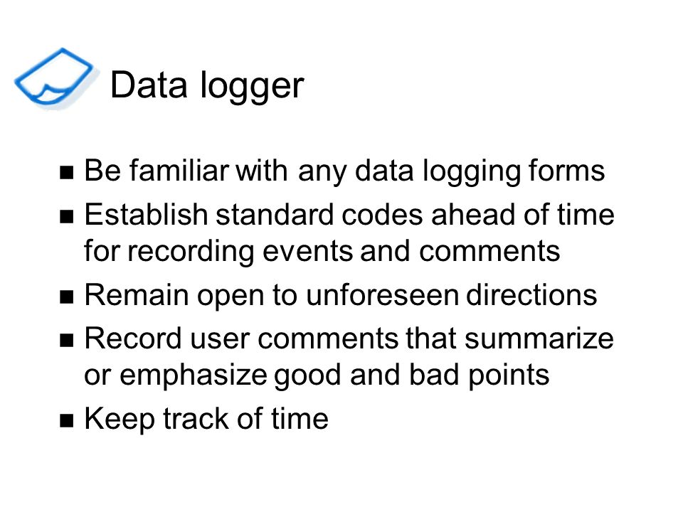 Data logger Be familiar with any data logging forms