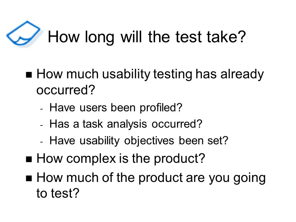 How long will the test take