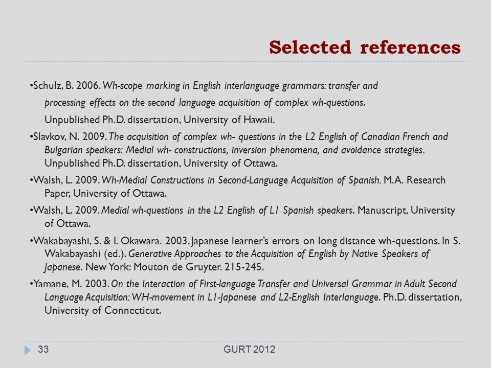 dissertations in english language Koo, kyosung (2006), effects of using corpora and online reference tools on foreign language writing: a study of korean learners of english as a second language · pdf ma, lixia (2006), acquisition of the perfective aspect marker le of mandarin chinese in discourse by american college learners · pdf mikulski, ariana.