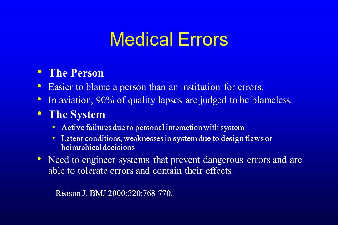Medical Errors The Person The System