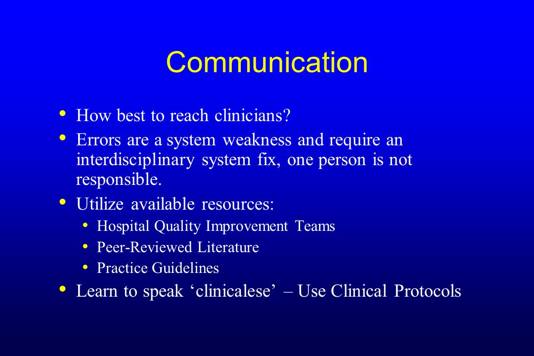 Communication How best to reach clinicians