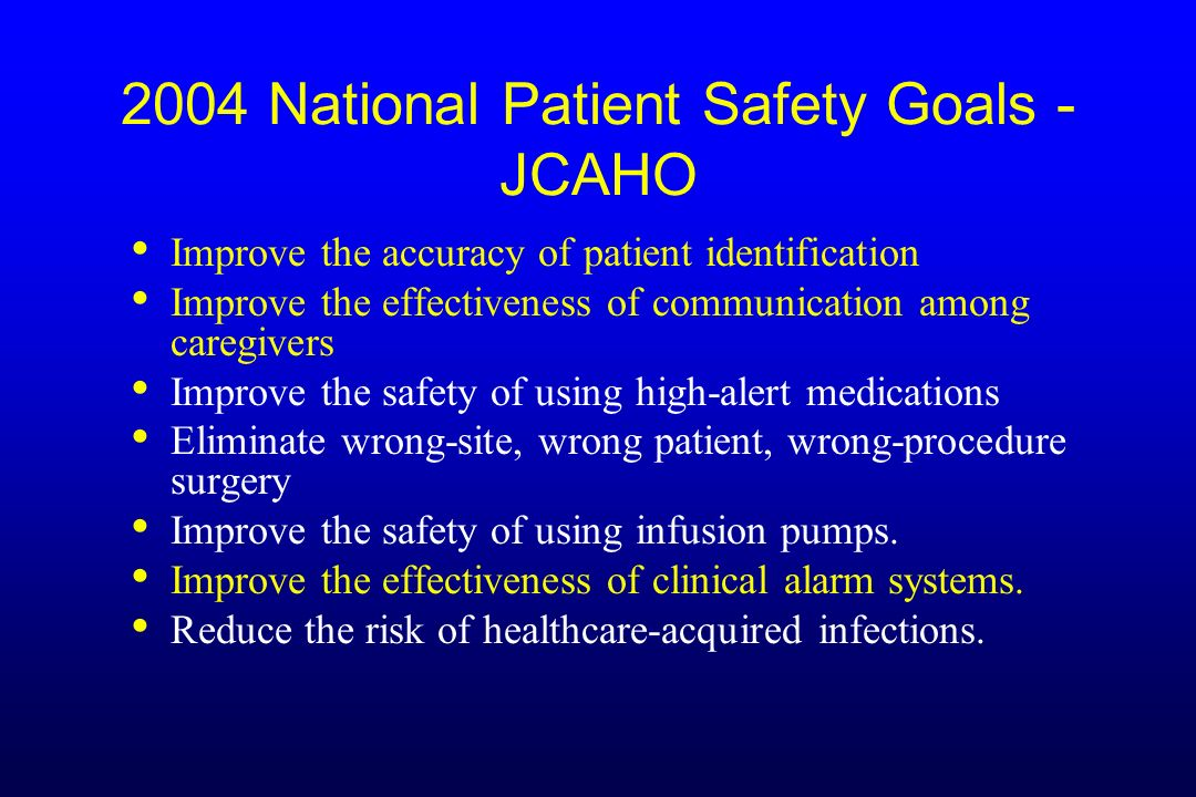 2004 National Patient Safety Goals - JCAHO