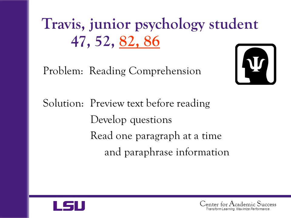 Travis, junior psychology student 47, 52, 82, 86
