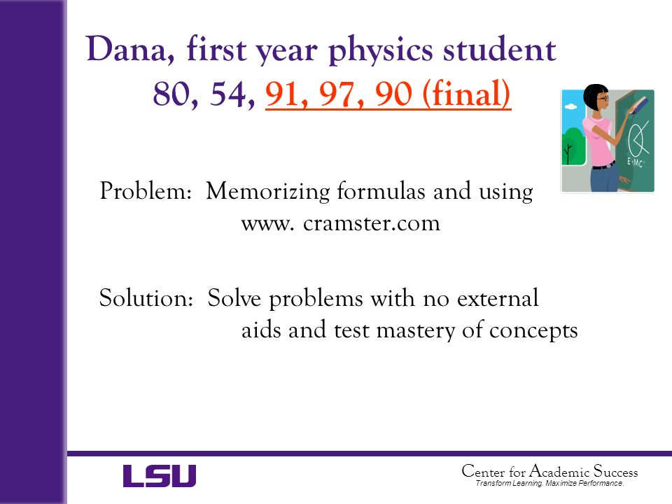Dana, first year physics student 80, 54, 91, 97, 90 (final)
