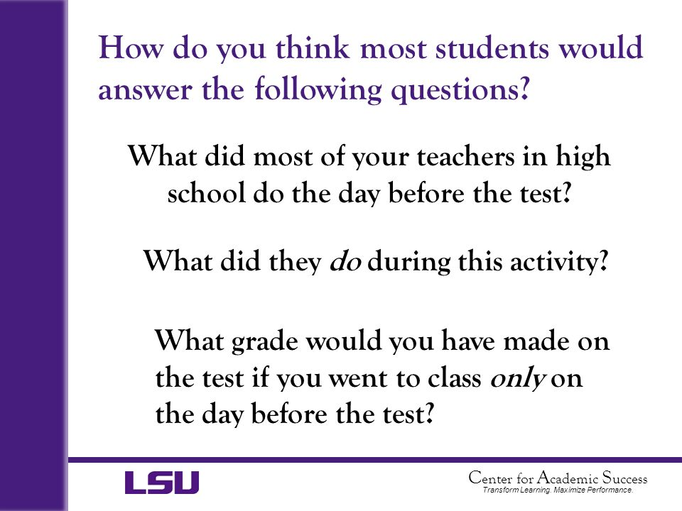 How do you think most students would answer the following questions