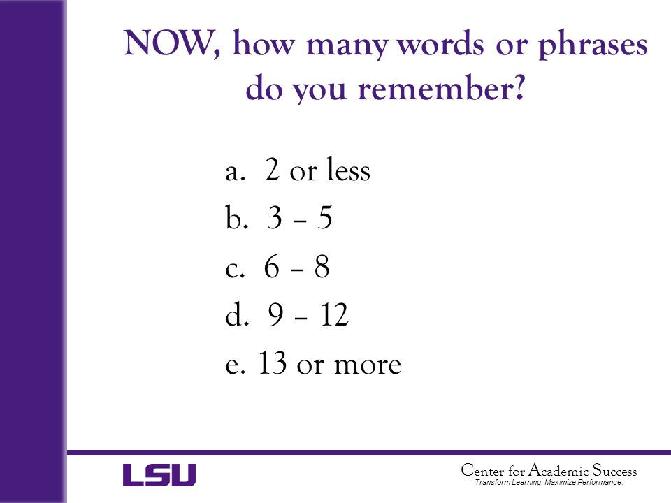 NOW, how many words or phrases do you remember