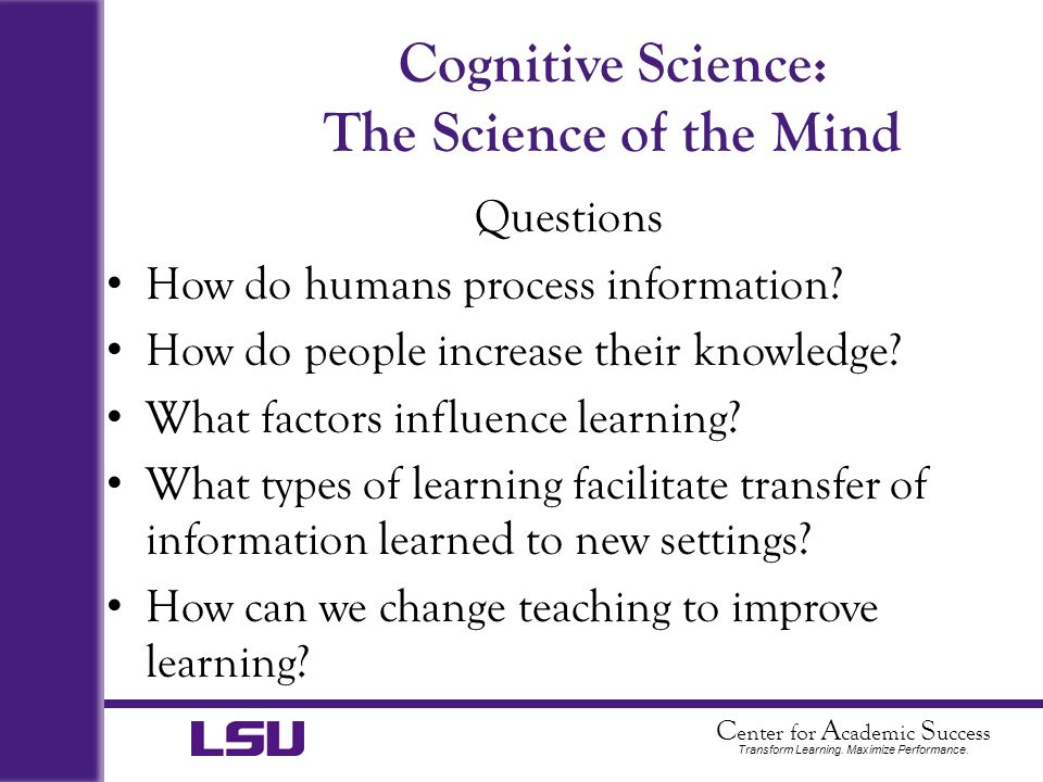 Cognitive Science: The Science of the Mind