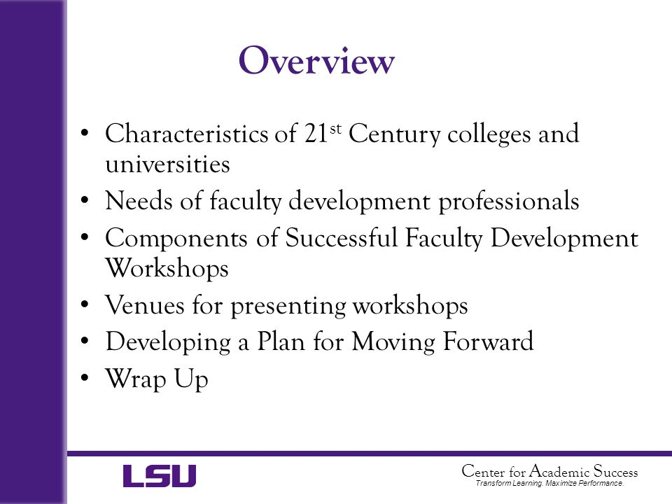 Overview Characteristics of 21st Century colleges and universities