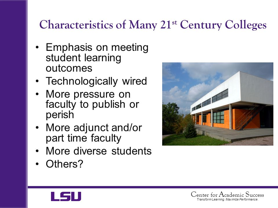 Characteristics of Many 21st Century Colleges